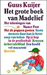 Het Grote Boek Van Madelief - Guus Kuijer, Mance Post