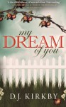 My Dream Of You - D. J. Kirkby