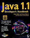 Java 1.1 Developer's Handbook: With CDROM [With Reusable Code, Timesaving Applets, Tools, Utilitie] - Philip Heller, Peter S. Seymour
