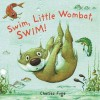 Swim, Little Wombat, Swim (Little Wombat) - Charles Fuge
