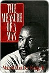 The Measure of a Man - Martin Luther King Jr.