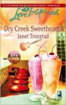 Dry Creek Sweethearts - Janet Tronstad