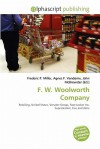 F. W. Woolworth Company - Frederic P. Miller, Agnes F. Vandome, John McBrewster