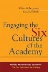 Engaging the Six Cultures of the Academy - William H. Bergquist