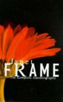 Janet Frame: The Complete Autobiography - Janet Frame