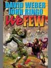 We Few (March Upcountry) - David Weber, John Ringo