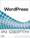 WordPress in Depth - Bud E. Smith, Michael McCallister