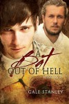 A Bat Out of Hell - Gale Stanley
