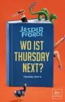 Wo ist Thursday Next? - Joachim Stern, Jasper Fforde