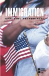 Immigration: Opposing Viewpoints - Mary E. Williams