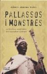 Payasos Y Monstruos. Bokassa, Idi Amin Dad, Mobutu Sese Seko..., Dictadores Africanos Que Se Creian Dioses - Albert Sánchez Piñol
