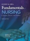 Kozier & Erb's Fundamentals of Nursing (9th Edition) - Shirlee J. Snyder, Audrey Berman