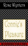 Connie's Pleasure (An Invitation From A Fairy, #2) - Rose Wynters