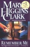 Remember Me - Mary Higgins Clark