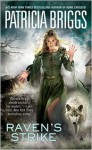 Raven's Strike (Raven Series #2) - Patricia Briggs