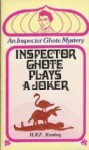 Inspector Ghote Plays a Joker - H.R.F. Keating