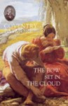 The Bow Set In The Cloud - Coventry Kersey Dighton Patmore, Mary Tyler