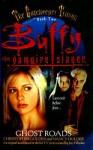Ghost Roads - Christopher Golden, Nancy Holder, Joss Whedon