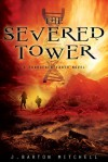 The Severed Tower - J. Barton Mitchell