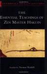 Essential Teachings of Zen Master Hakuin - Norman Waddell, Hakuin
