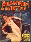 The Phantom Detective - Cartel of Crime - March, 47 49/1 - Robert Wallace