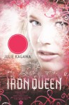 The Iron Queen (Turtleback School & Library Binding Edition) (Iron Fey) - Julie Kagawa