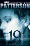 19 (A Digital Short) - Aaron Patterson