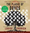 The Plague of Doves - Louise Erdrich, Kathleen Mcinerney, Peter Francis James