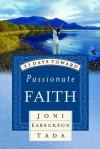 31 Days Toward Passionate Faith - Joni Eareckson Tada