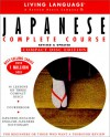 Basic Japanese: CD/Book Package [With Coursebook & Dictionary] - Living Language