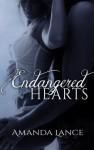 Endangered Hearts - Amanda Lance