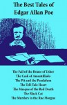 The Best Tales of Edgar Allan Poe: The Tell-Tale Heart, The Fall of the House of Usher, The Cask of Amontillado, The Pit and the Pendulum, The Tell-Tale ... The Black Cat, The Murders in the Rue Morgue - Edgar Allan Poe