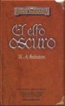 El elfo oscuro (Edicion Coleccionista) - R.A. Salvatore