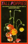 Tall Poppies - Susan Mitchell