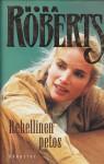 Rehellinen petos - Nora Roberts
