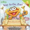 Way To Go, Zoe Sesame Street - Kara McMahon, Tom Brannon