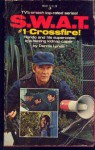Swat No. 1 - Crossfire - Dennis Lynds