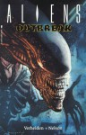 Aliens: Outbreak - Mark Verheiden, Mark Nelson