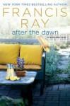 After the Dawn: A Family Affair Novel - Francis Ray