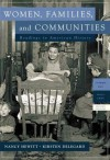 Women, Families and Communities, Volume 2 (2nd Edition) - Nancy A. Hewitt, Kirsten Delegard