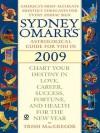Sydney Omarr's Astrological Guide For You in 2009 - Trish MacGregor