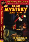 Dime Mystery Magazine The Devil is a Doctor - Jean Mistler, R.T. House, RadioArchives.com, Will Murray