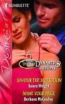Savour the Seduction & Name Your Price (Silhouette Desire) - Laura Wright, Barbara McCauley