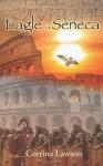 Eagle of Seneca - Corrina Lawson