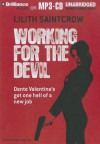 Working for the Devil - Lilith Saintcrow, Tanya Eby