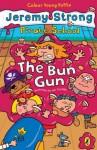 Pirate School: The Bun Gun - Jeremy Strong, Ian Cunliffe