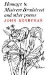 Homage to Mistress Bradstreet - John Berryman