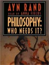 Philosophy: Who Needs It? (MP3 Book) - Ayn Rand, Lloyd James
