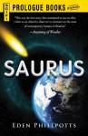 Saurus (Prologue Science Fiction) - Eden Phillpotts