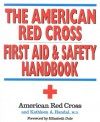 First Aid and Safety Handbook - American National Red Cross, Kathleen A. Handal